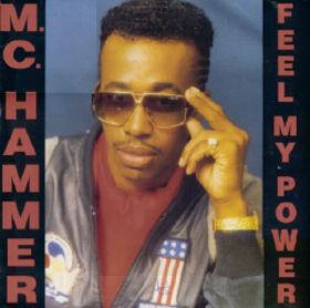 MC Hammer Feel My Power