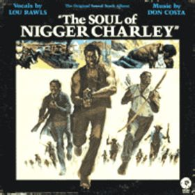Soul of nigger charley